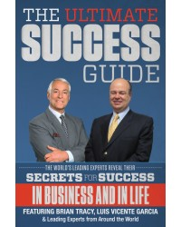 "Business Performance Coach and Motivational Speaker Luis Vicente Garcia Hits Amazon Best Seller List With ""The Ultimate Success Guide"""