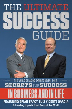 """Business Performance Coach and Motivational Speaker Luis Vicente Garcia Hits Amazon Best Seller List With """"The Ultimate Success Guide"""""""