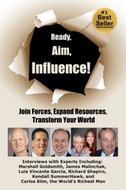 #1 International Best-Selling Book, Ready, Aim, Influence! features Author, Coach and Motivational Speaker, Luis Vicente García!