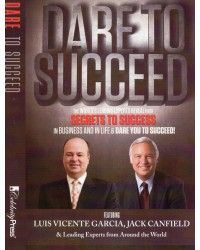 "Business Performance Coach and Motivational Speaker Luis Vicente Garcia Hits Amazon Best-Seller List With ""Dare to Succeed"""