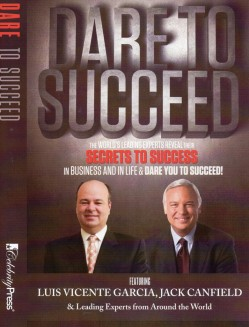"""Business Performance Coach and Motivational Speaker Luis Vicente Garcia Hits Amazon Best-Seller List With """"Dare to Succeed"""""""